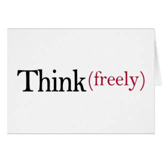 Think Freely Card