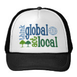 Think Global Act Local Hat