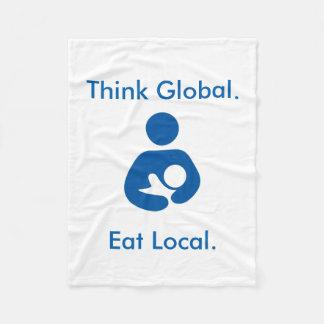Think Global. Eat Local. Positive BFing Blanket