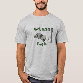 Think Global...Plug In T-Shirt