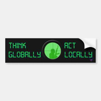 Think Globally Act Locally (digital display) Car Bumper Sticker