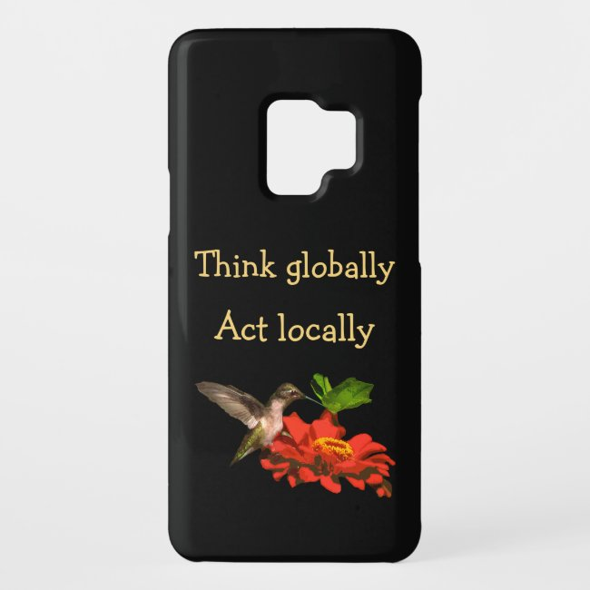 Think Globally Act Locally Galaxy S9 Case