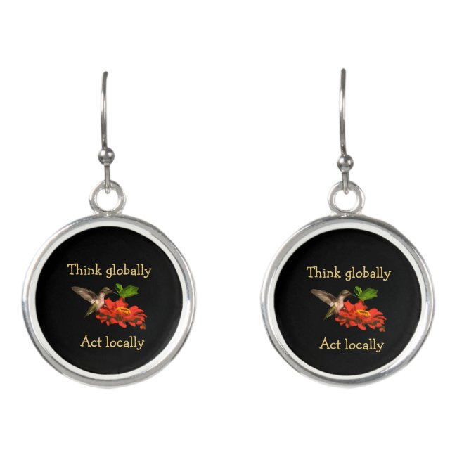 Think Globally Act Locally Hummingbird Earrings