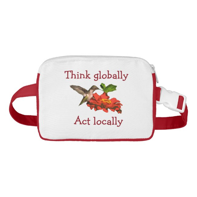 Think Globally Act Locally Hummingbird Fanny Pack
