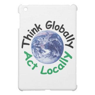 Think Globally Act Locally iPad Mini Case