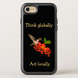 Think Globally Act Locally iPhone 7 Case