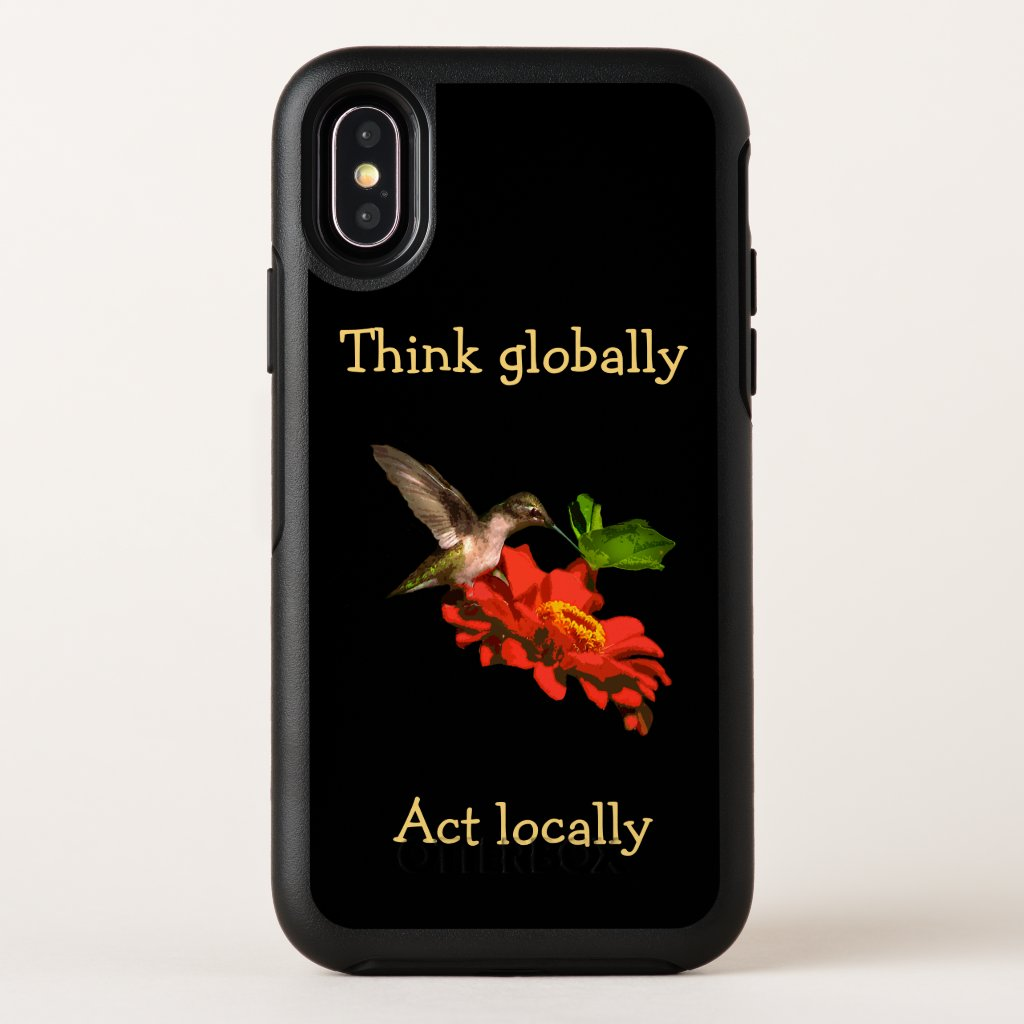 Think Globally Act Locally OtterBox iPhone X Case