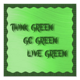 THINK--GO--LIVE GREEN -POSTER POSTER