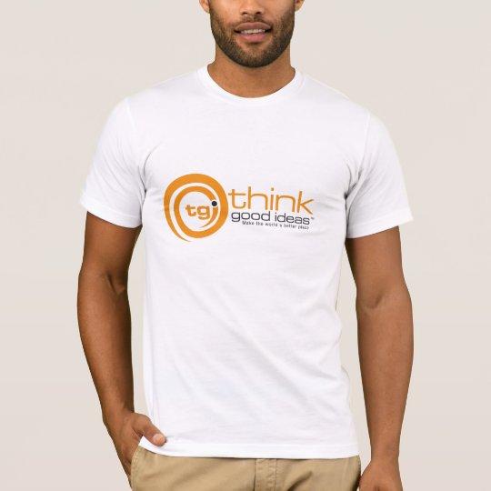 think good ideas T-Shirt