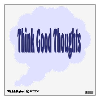 Think Good Thoughts blue Wall Sticker