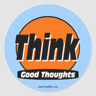 Think Good Thoughts Sticker