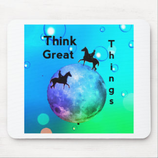 Think Great Things Mouse Pad