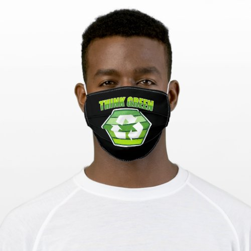 Think Green Act Green Recycle for Earth Day Adult Cloth Face Mask