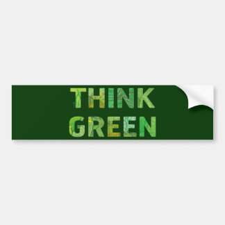 Think Green Awareness Happy Quote Bumper Sticker