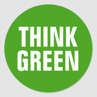 Think Green Awareness Happy Quote Classic Round Sticker