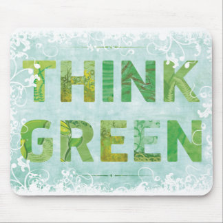 Think Green Awareness Happy Quote Mouse Pad