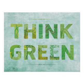 Think Green Awareness Happy Quote Poster