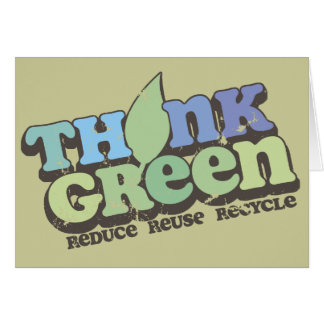 Think Green Earth Day Greeting Card