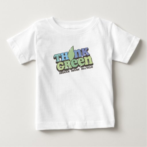 Think Green Earth Day Infant T-Shirt