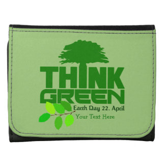 THINK GREEN (Earth Day) wallets