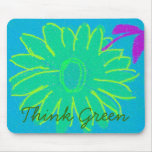 Think Green ~ Flower Mouse Pad
