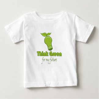 Think Green - for my future Baby T-Shirt