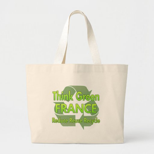 Think Green France Tote Bag