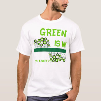 THINK GREEN GO GREEN T-Shirt