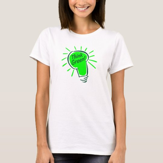 Think Green! Ladies Baby Doll (Fitted) T-Shirt