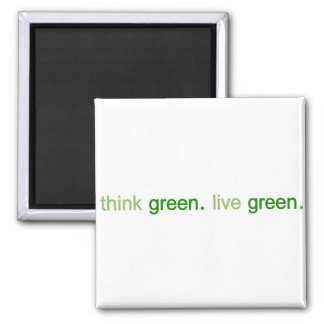 Think Green Live Green 2 Inch Square Magnet