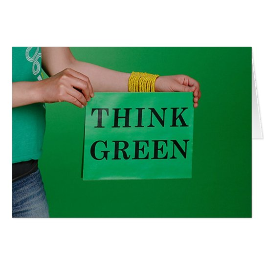 Think Green notecards Card