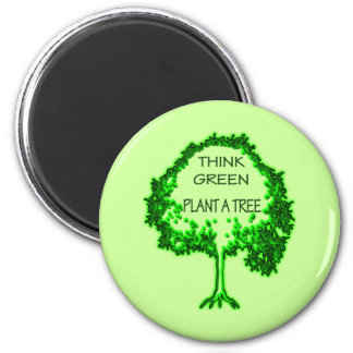 THINK GREEN PLANT A TREE REFRIGERATOR MAGNET