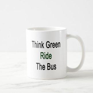 Think Green Ride The Bus Coffee Mugs