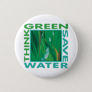 Think Green, Save Water Button