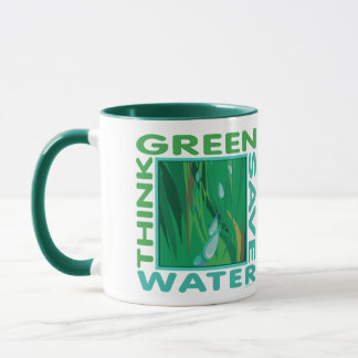 Think Green, Save Water Mug