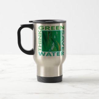 Think Green, Save Water Travel Mug