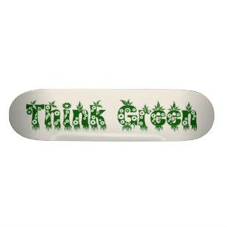 """Think Green"" Skateboard Deck"