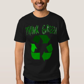 Think Green Tee Shirt