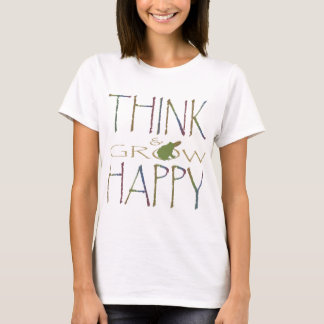 Think & Grow Happy T-Shirt