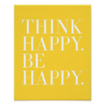 Think Happy. Be Happy. Poster