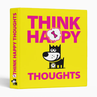Think Happy Thoughts Binder