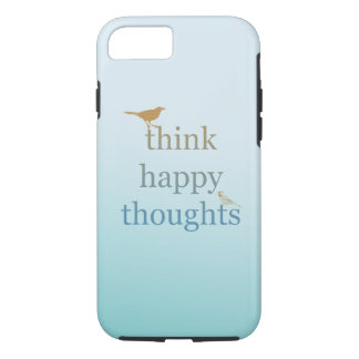 Think Happy Thoughts iPhone 8/7 Case