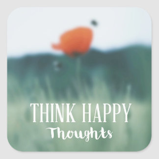 Think Happy Thoughts Square Sticker