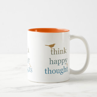Think Happy Thoughts Two-Tone Coffee Mug