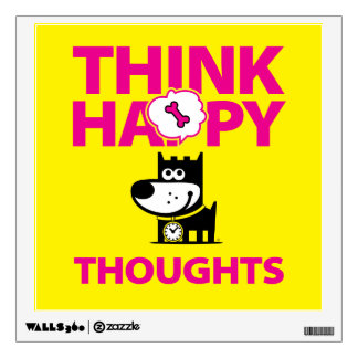 Think Happy Thoughts Wall Sticker