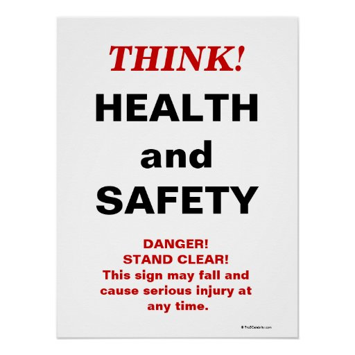 THINK Health and Safety - Crazy Workplace Sign