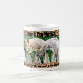 Think I am Nuts? Classic White Coffee Mug