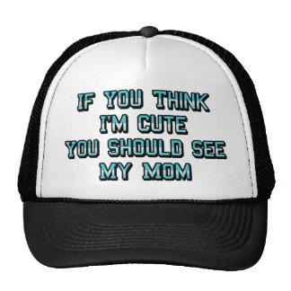Think I'm Cute Hat