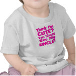 Think I'm Cute?  You should see my UNCLE! pink Tshirt