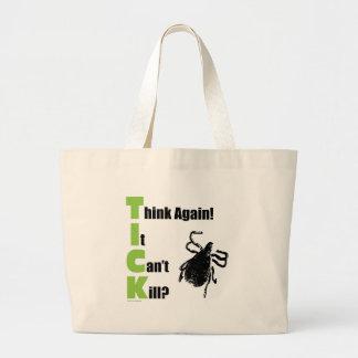 Think It Can't Kill? Think Again! Jumbo Tote Bag
